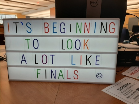 It's Beginning To Look A Lot Like Finals Sign